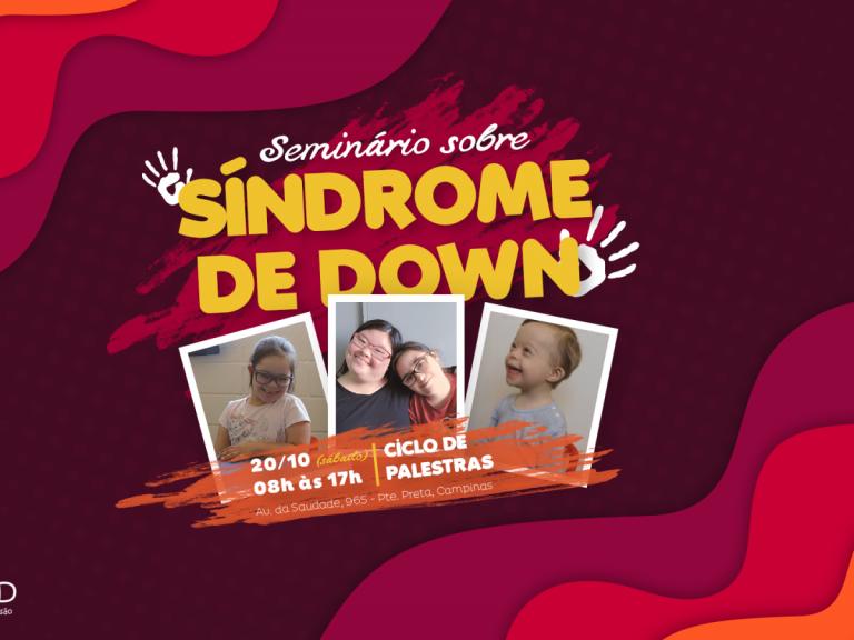1° Seminário sobre Síndrome de DownCESD - Centro Síndrome de Down