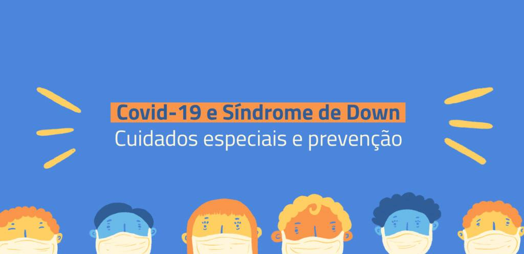 Covid-19 e Síndrome de Down CESD - Centro Síndrome de Down